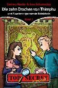 Cover-Bild zu Harder, Corinna: TOP SECRET ermittelt ... Die zehn Drachen von Thimphu (eBook)