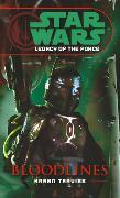 Cover-Bild zu Traviss, Karen: Star Wars: Legacy of the Force II - Bloodlines