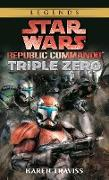 Cover-Bild zu Traviss, Karen: Triple Zero: Star Wars Legends (Republic Commando)