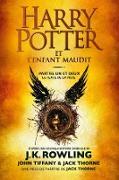 Cover-Bild zu Rowling, J. K.: Harry Potter et l'Enfant Maudit - Parties Un et Deux (eBook)