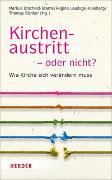 Cover-Bild zu Etscheid-Stams, Markus (Hrsg.): Kirchenaustritt - oder nicht?