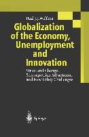 Cover-Bild zu Welfens, Paul J. J.: Globalization of the Economy, Unemployment and Innovation