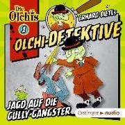 Cover-Bild zu Dietl, Erhard: Olchi-Detektive 01. Jagd auf die Gully-Gangster (CD)