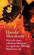 Cover-Bild zu Murakami, Haruki: Wie ich eines schönen Morgens im April das 100%ige Mädchen sah