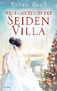 Cover-Bild zu Bach, Tabea: Weihnachten in der Seidenvilla