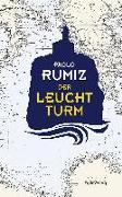 Cover-Bild zu Rumiz, Paolo: Der Leuchtturm