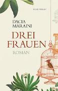 Cover-Bild zu Maraini, Dacia: Drei Frauen