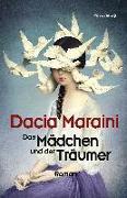 Cover-Bild zu Maraini, Dacia: Das Mädchen und der Träumer