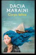 Cover-Bild zu Maraini, Dacia: Corpo felice