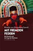 Cover-Bild zu Zinnenburg Carroll, Khadija von: Mit fremden Federn