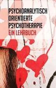 Cover-Bild zu Burian, Wilhelm (Hrsg.): Psychoanalytisch orientierte Psychotherapie
