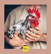 Cover-Bild zu Hühner Basics von Schmidt, Esther