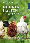 Cover-Bild zu Hühner halten - ganz einfach von Usbeck, Ralf-Wigand
