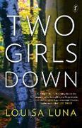 Cover-Bild zu Luna, Louisa: Two Girls Down