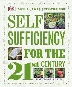 Cover-Bild zu Strawbridge, Dick And James: Self Sufficiency for the 21st Century, Revised & Updated