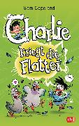 Cover-Bild zu Copeland, Sam: Charlie kriegt die Flatter (eBook)