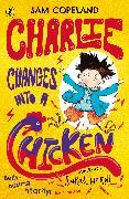 Cover-Bild zu Copeland, Sam: Charlie Changes Into a Chicken