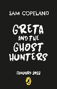 Cover-Bild zu Copeland, Sam: Greta and the Ghost Hunters