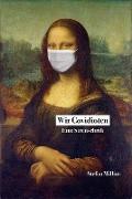 Cover-Bild zu Millius, Stefan: Wir Covidioten (eBook)