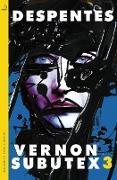 Cover-Bild zu Despentes, Virginie: Vernon Subutex Three (eBook)