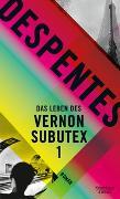 Cover-Bild zu Despentes, Virginie: Das Leben des Vernon Subutex 1