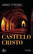 Cover-Bild zu Strobel, Arno: Castello Cristo