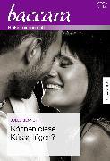 Cover-Bild zu Bennett, Jules: Können diese Küsse lügen? (eBook)