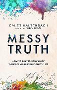 Cover-Bild zu Kaltenbach, Caleb: Messy Truth