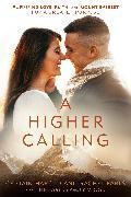 Cover-Bild zu Earls, Harold: A Higher Calling
