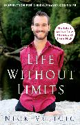Cover-Bild zu Vujicic, Nick: Life Without Limits