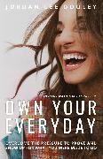 Cover-Bild zu Dooley, Jordan Lee: Own Your Everyday