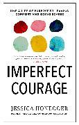 Cover-Bild zu Honegger, Jessica: Imperfect Courage