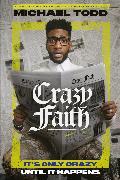 Cover-Bild zu Todd, Michael: Crazy Faith