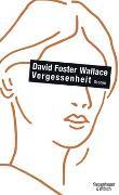 Cover-Bild zu Foster Wallace, David: Vergessenheit