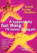 Cover-Bild zu Foster Wallace, David: A Supposedly Fun Thing I'll Never Do Again