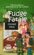 Cover-Bild zu Stern, D. G.: Fudge Fatale: The Marvelous Adventures of Anna Belle