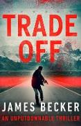Cover-Bild zu Becker, James: Trade-Off (eBook)