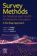 Cover-Bild zu Phillips, Andrew W.: Survey Methods for Medical and Health Professions Education - E-Book (eBook)