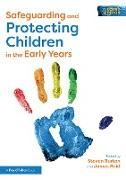 Cover-Bild zu Burton, Steven (Hrsg.): Safeguarding and Protecting Children in the Early Years (eBook)