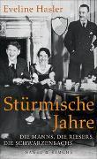 Cover-Bild zu Hasler, Eveline: Stürmische Jahre