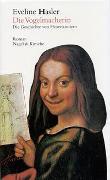 Cover-Bild zu Hasler, Eveline: Die Vogelmacherin