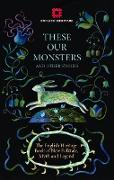 Cover-Bild zu Kingsnorth, Paul: These Our Monsters (eBook)