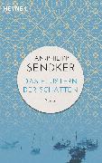 Cover-Bild zu Sendker, Jan-Philipp: Das Flüstern der Schatten (eBook)