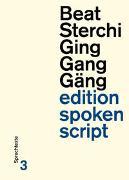 Cover-Bild zu Sterchi, Beat: Ging Gang Gäng