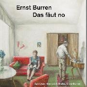 Cover-Bild zu Burren, Ernst: Das fäut no (Audio Download)
