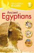 Cover-Bild zu Steele, Philip: Kingfisher Readers: Ancient Egyptians (Level 5: Reading Fluently)