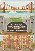 Cover-Bild zu Steele, Philip: Ritterburg, Wolkenkratzer und andere gigantische Bauwerke