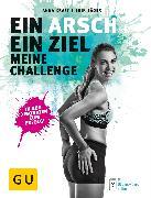 Cover-Bild zu Kraft, Anna: Ein Arsch - Ein Ziel (eBook)