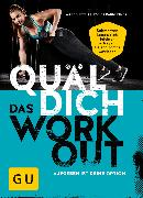 Cover-Bild zu Petrik, Marco: Quäl dich - Das Workout (eBook)