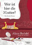 Cover-Bild zu Bechdel, Alison: Wer ist hier die Mutter?